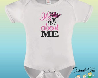 EMBROIDERED It's All About Me Funny Baby Bodysuit or Toddler Tshirt