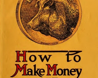 HOGS How to Make Money with Hogs Book 1915 PDF Elec Download Book Breed Hogs for Fun and Profit