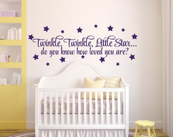 Nursery Wall Decal Baby Nursery Decor, Twinkle Twinkle Little Star Do You Know How Loved You Are Nursery Decal Nursery Wall Decor Star Decal
