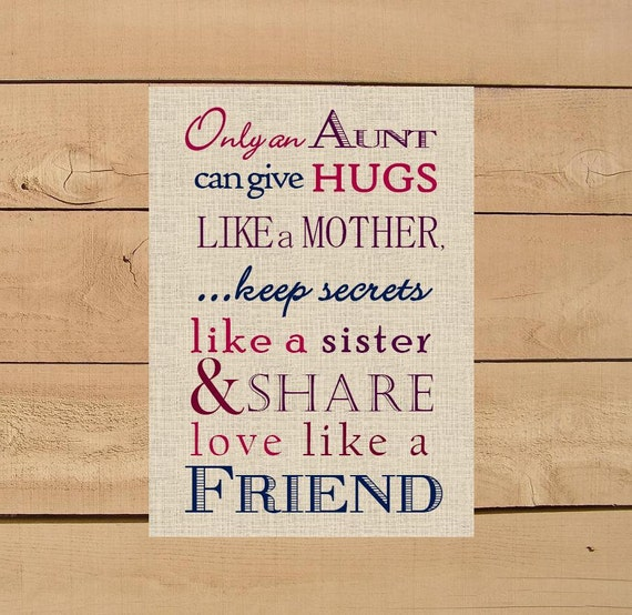 Aunt gift only and can give hugs like a mother print