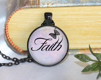 Faith Butterfly Necklace Inspirational Quote Pendant Necklace or Keyring Inspirational Jewelry Inspirational Pendant Inspirational Necklace