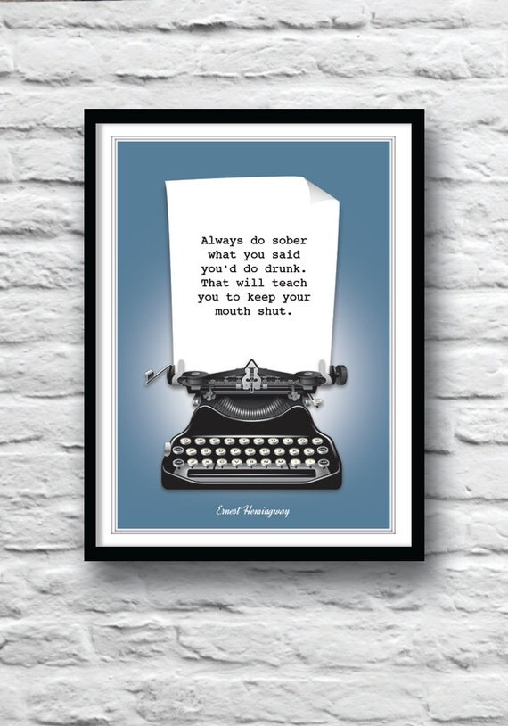 Ernest Hemingway Quote Print Quote Poster Literature