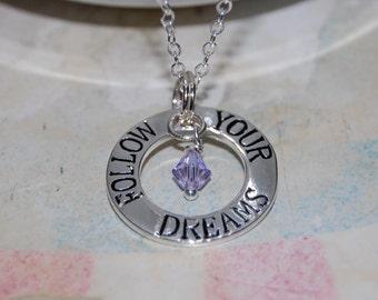 Follow your dream charm necklace, Graduation necklace, Inspiration necklace