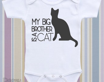 My Big Brother is a Cat - Cute and Funny Baby Bodysuit, Onesie ® or Baby Shirt. Cat Lovers. Baby Shower Gift