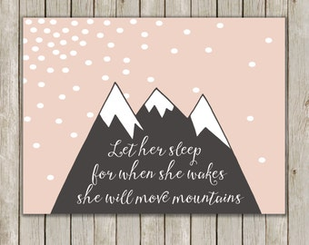 8x10 Let Her Sleep For When She Wakes Print, Geo Mountain Art, Pink Nursery Printable, She Will Move Mountains Art, Instant Digital Download