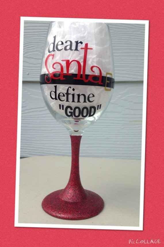 Items similar to christmas dear santa define good funny fun large wine glass 20oz with - Funny wine glasses uk ...