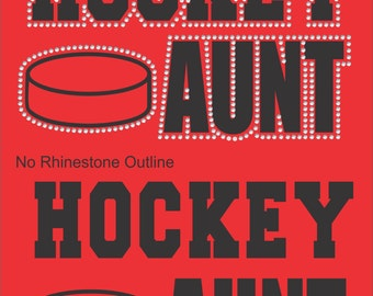 Hockey Aunt Sweatshirt/ Hockey Sweatshirt/ Vinyl Rhinestone Hockey Aunt Hoodie Sweatshirt/ Hockey Gift