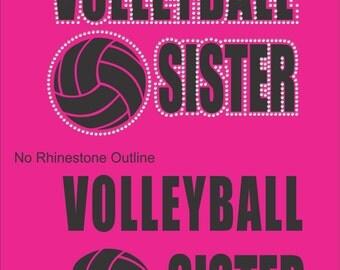 Rhinestone Volleyball Sister Sweatshirt/ Volleyball Hoodie/ Vinyl Rhinestone Volleyball Sister Hoodie Sweatshirt/ Volleyball Sister Hoodie