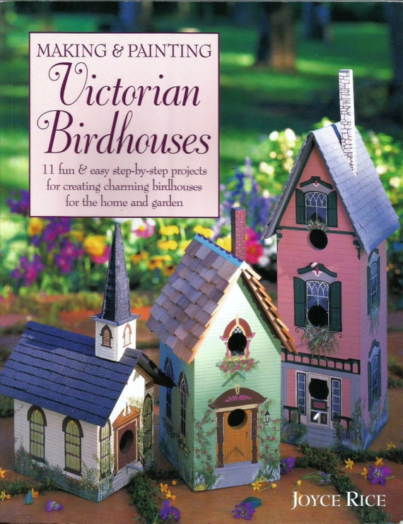 Making And Painting Victorian Birdhouses