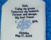 "GROOM Gift from Bride Custom Embroidered Personalized Wedding Handkerchief Hankie Hanky ""My Groom, My Husband, My Friend"""