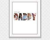 Love you DADDY Picture Word- 8x10 - Custom Digital Print Personalized- EOgdenAve