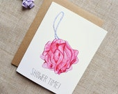 Shower Time! Pink Loofah Greeting Card. Cute & Funny Bridal Shower Or Baby Shower Card. Hand-Painted Watercolor Illustration.