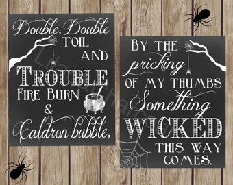 Double Double Toil and Trouble, and Something Wicked This Way Comes. Digital Halloween Sign Set. Instant Digital Download. Printable.