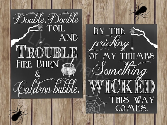 Double The Trouble Quotes: Double Double Toil And Trouble And Something Wicked This Way