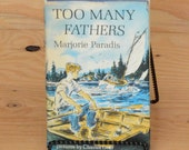 """Vintage 1960's First Edition Book: """"Too Many Fathers"""" by Marjorie Paradis illustrated by Charles Geer"""