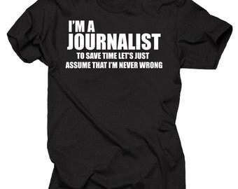 Journalist T-shirt Funny Journalist tee shirt Gift for Journalist Journalism Tee