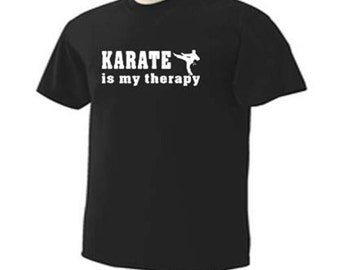 KARATE Is MY THERAPY Kicking Sport Martial Arts T-Shirt
