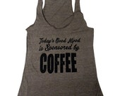 Good Mood Coffee Tank Top - American Apparel Tri-Blend Tank - Available in sizes S, M, L