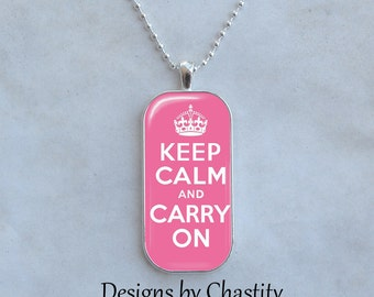 Keep Calm and Carry on Necklace Glass Art Charm