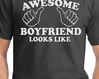 Valentines Gift For Boyfriend - This Is What An Awesome Boyfriend Looks Like Funny T Shirt