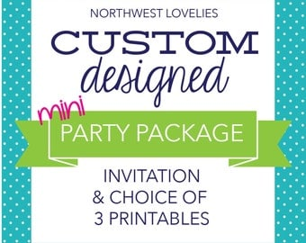 Custom Designed Printable Party Package Mini
