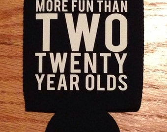 40th Birthday Party Coolers Holds Beer Water or Soda Party Favor Can Coozie