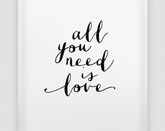 all you need is love print // inspirational love print // black and white typographic wall decor // anniversary gift // love print
