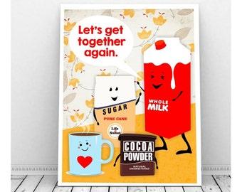 Hot Chocolate Print, Instant Download Art, Hot Cocoa, Kitchen Art Print, Funny Kitchen Art, Cute Kitchen Decor, Milk, Sugar, Restaurant Art