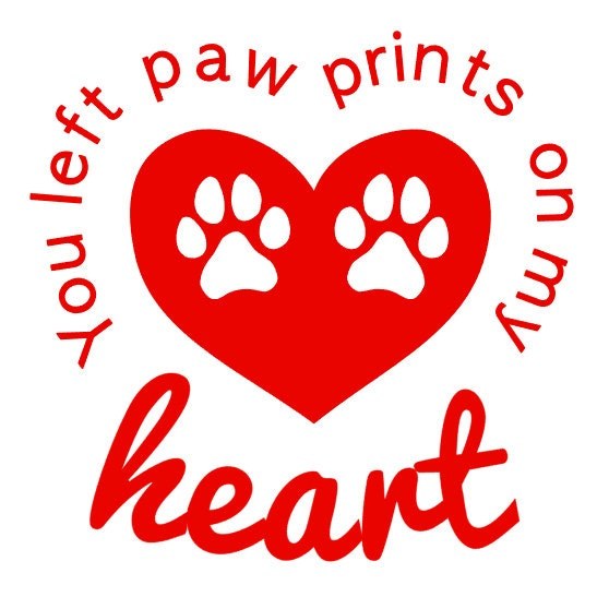 You Left Paw Prints on My Heart Pet Memorial Decal by ...
