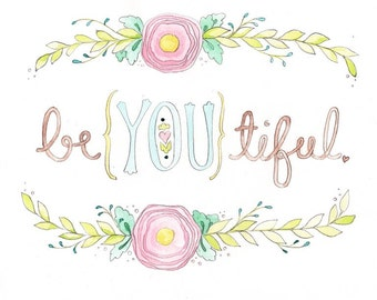 be{YOU}tiful - 8x10 typography print