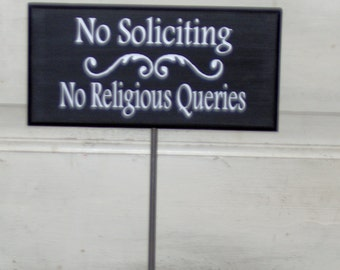 No Soliciting No Religious Queries Wood Vinyl Rod Stake Sign Garden Sign Yard Home Decor Porch Sign Outdoor Garden Decoration Cottage Chic