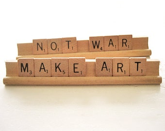 Make ART Not War Scrabble Assemblage Saying Quote Display Sign