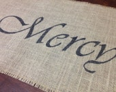 Grace Mercy & Peace burlap table runner