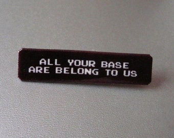 SALE all your base are belong to us pin