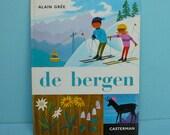 rare vintage 70s children's book by Alain Gree - de bergen