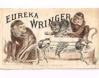 Antique Trade Card c1900, Bad Monkeys and Cat, Eureka Wringer Washer