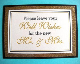 5x7 Flat Leave Your Well Wishes for the Mr. & Mrs. Wedding Guest Book Paper Sign in Black and Cream and Glittery Gold - READY TO SHIP
