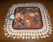 "Crocheted Buck Deer Doily Fabric Center with Crocheted edging 19 1/2"" x 23"" inches"
