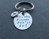 Oh the places you'll go keychain Graduation Gift Key Chain Key Fob Dr Seuss