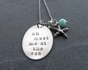 Oh Meet Me at the Sea Necklace Beach Necklace Beach Inspired Star Fish Charm Sterling Silver Hand Stamped Ready to ship