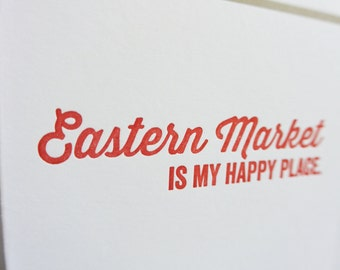 DC Love Letterpress Card: Eastern Market is my Happy Place