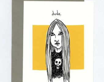 Dude Goth Girl Tom Boy Greeting Card