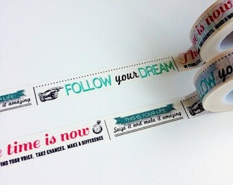 Follow your Dreams Washi Tape • Inspirational Phrases Decorative Tape (SC9531)