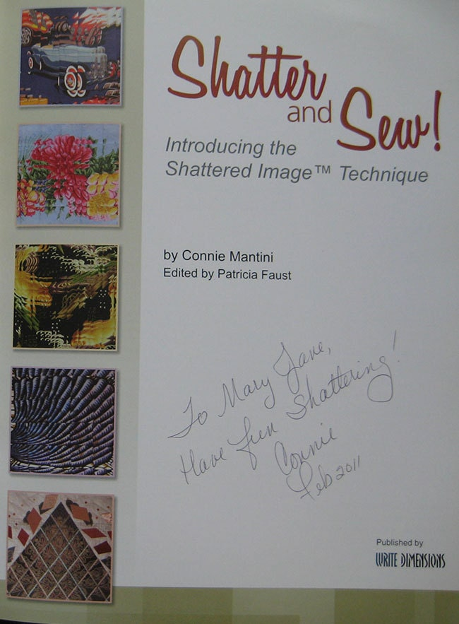 Shatter And Sew Quilt Book Connie Mantini Rare Signed Copy