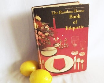 Vintage Etiquette Book - The Random House Book of Etiquette - 1967 - Volume 1
