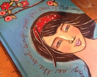 "Folk Art ""Sing as the bird sings"" Hand Painted Journal"