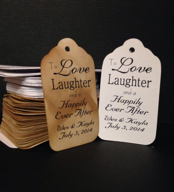 100 LARGE SIZE To Love and Laughter and a Happily Ever After Tags Personalize with names and date