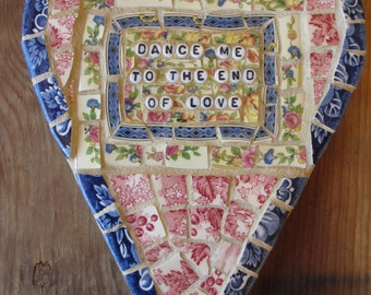 Dance Me to the End of Love... Mosaic Heart hanging with Vintage China, glass beads
