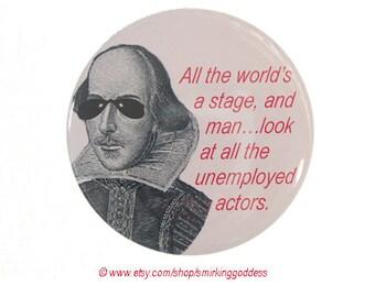Funny Gift for Shakespeare Fan or Actor, Funny Fridge Magnet