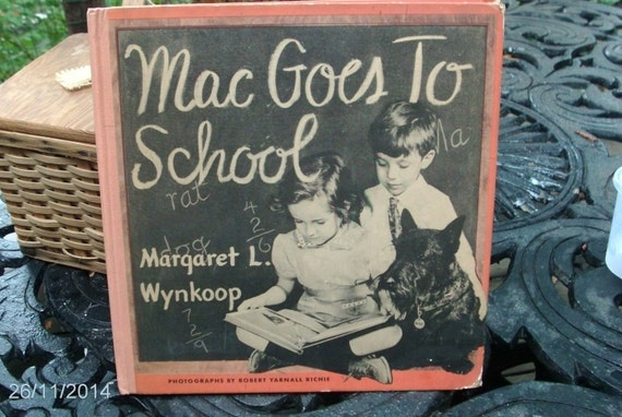"1942"" Mac goes to school"" scotty book"